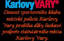 ČINNOST SPORTOVNÍHO KLUBU MĚSTSKÉ POLICIE KARLOVY VARY PROBÍHÁ DÍKY LASKAVÉ PODPOŘE STATUTÁRNÍHO MĚSTA KARLOVY VARY.
